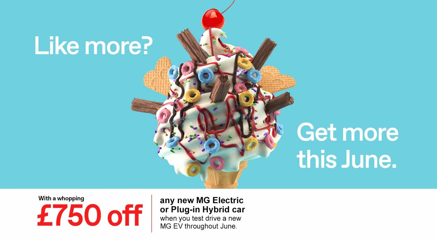 MG - £750 off when you test drive ad - throughout June